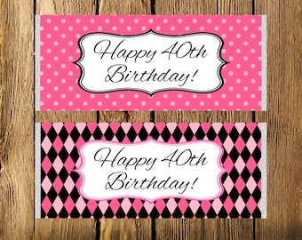 Printable 40th Birthday Pink and Black Large Candy Bar Wrappers - Instant Download