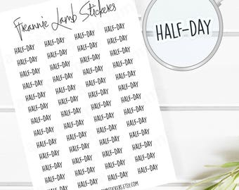 Half-Day Planner Stickers (COLOR OPTIONS), 52 Clear Matte Stickers, Planner Stickers, Text Stickers, See Through Stickers, Work Stickers