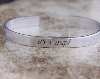 It's A Trap! / Star Wars Bracelet / Star Wars Jewelry / Movie Quote / Star Wars Gift / Admiral Ackbar Quote / Return of the Jedi Gift