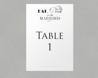 Eat Drink and Be Married Wedding Table Names/ Number Personalised
