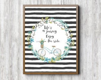 Quote Printable Wall Decor - Life's A Journey; Enjoy The Ride Quote Wall Art - Watercolor Flower /Floral Wreath & Bicycle - Digital Artwork