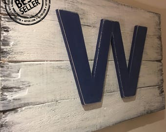"Best Seller!!! Chicago Cubs ""Fly The W Flag"" 22""x14"" - 32""x23"" Distressed One Of A Kind!"