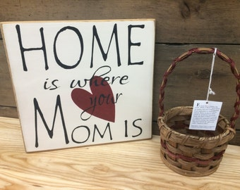 Home is Where your Mom is Wooden Sign, Rustic Mom Sign, Mother's Day Sign, Gift for Mom, Sign for Mom, Mom Decor, Mother Wall Art