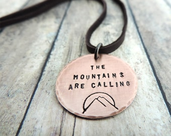 The Mountains are Calling Necklace - Mountain Woman - Stamped John Muir Quote - Hiker, Backpacker, Outdoor Gift