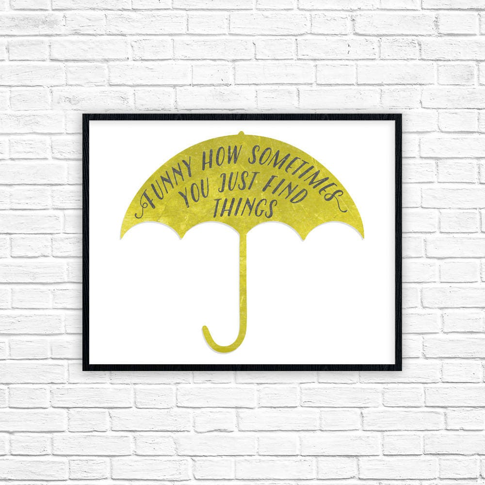 How I Met Your Mother Print Ted Mosby Quote Poster Yellow