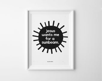 LDS Sunbeam 8x10 Printable in Black & White // Jesus Wants Me For a Sunbeam // LDS primary song illustrated by Zion Nation