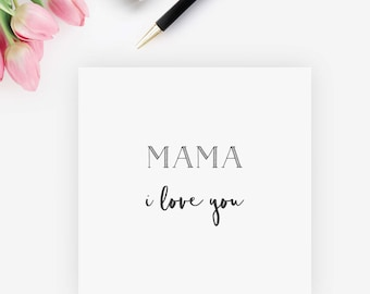 Mama I love you card, Mother's day card, mum, new mum card, new baby card, mother's day decor, mother's day gift, mum stationery