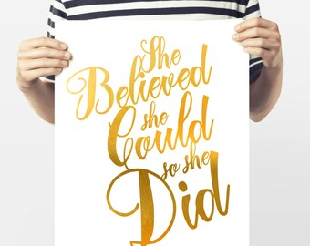 Gold Foil Quote Print - Faux Golf Foil Art - She Believed She Could - So She Did - Downloadable Wall Art - Inspirational Quote