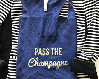 Pass The Champagne Shirt | Mimosa Brunch Tank Top Drinking Quote Shirt | Women's Fashion Fitness Bachelorette Party Christmas Gift For Her