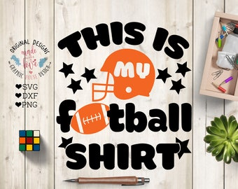 This is my Football T-shirt Cut File in SVG, DXF, PNG, Football t-shirt svg, Football svg file, American Football Cut File, Football svg