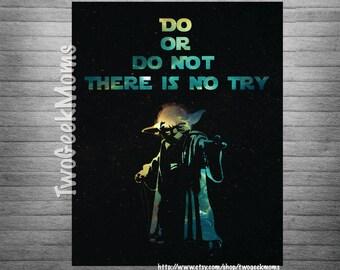 "Yoda - Do or Do Not - Star Wars - Galaxy Art - Art Print - Geek Nursery - 8x10"" 11x14"" 16x20"" 20x30"""