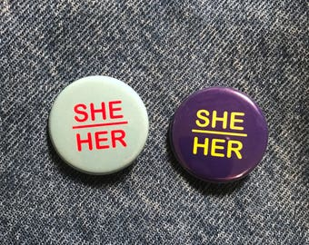 She/Her Pronoun pin--pack of 2