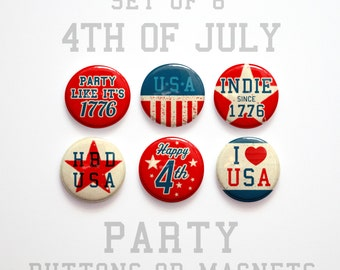 """4th of July Buttons 1 inch or Magnets Set of 6, 1"""" July 4th Party Decorations, Fourth of July Magnets, Party like it's 1776, Party Favor"""