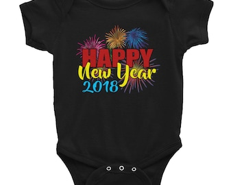 Happy New Year 2018 Infant Bodysuit- 2018 Happy New Year Onepiece - New Years Shirt For Infant or Toddler - Childs 1st New Year Outfit-Happy