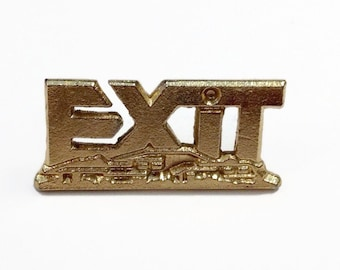 EXIT Pin, Cool Pin, Golden Exit pin - A Super Cool Vintage Find