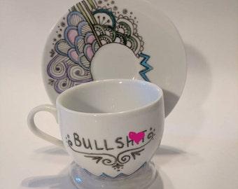 Bullshit Cup & Saucer Set - Handpainted Porcelain Teacup
