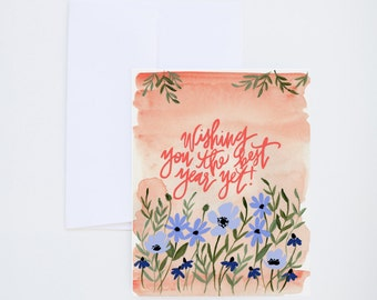Best Year Yet - Happy Birthday Floral Card - Painted Greeting Cards - A-2