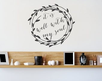 It Is Well With My Soul Wall Decal - Sprirtual Quotes - Wall Decals - Christian Decals