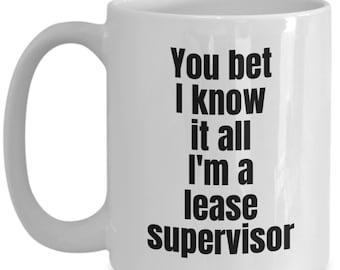 Best supervisor mug-you bet...-funny mugs for supervisors