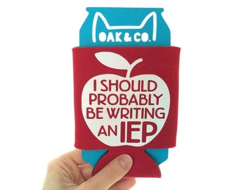 I should probably be writing an IEP // Can Cooler // Teacher Life