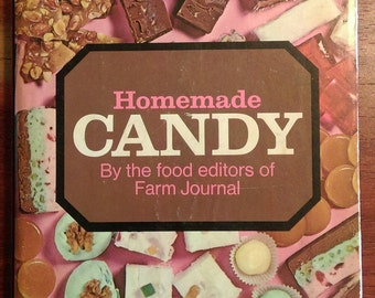 Homemade Candy by the Food Editors of Farm Journal 1970s Cookbook - Vintage