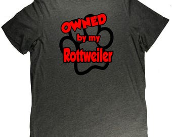 Owned By My Rottweiler Funny Dog Pet Lovers T Shirt