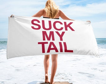 Suck My Tail - Towel