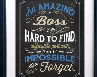 An Amazing Boss is hard to find Printable Quote Farewell Goodbye Gift - Quote INSTANT DOWNLOAD Last Minute Gift
