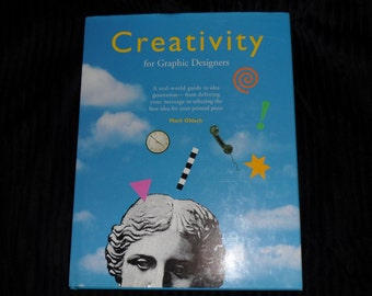 Creativity for Graphic Designers - Mark Oldach - 1990's Hardcover with Dust Jacket - Excellent Condition
