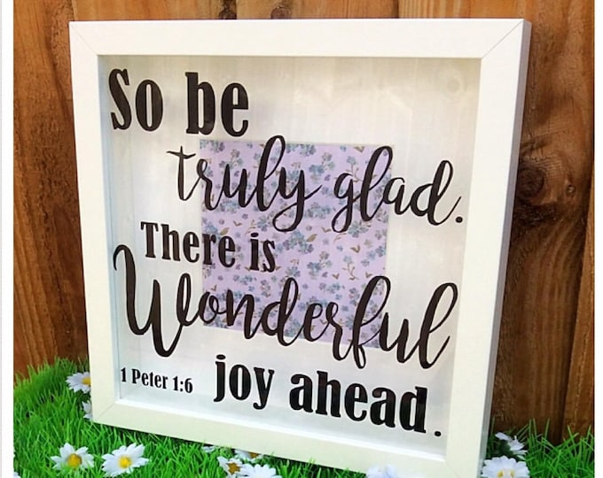 Featured listing image: Bible Verse Shadow Box Frame, 1 Peter 1:6