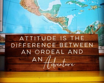 Hand Painted Sign on Reclaimed Wood - Attitude and Adventure Quote