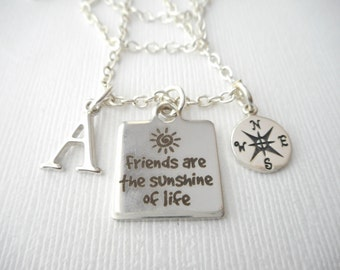 Friends are the Sunshine of Life, Compass- Initial Necklace/ Gift Idea, Gift for best friend, Birthday Gift, bff jewelry, Personalized