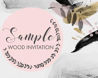 Wood wedding invitation - Sample only.