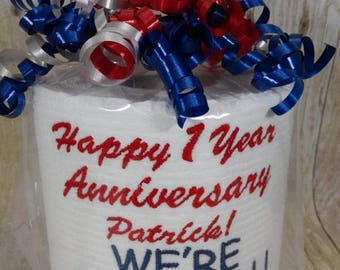 Paper Anniversary - First Anniversary for him or her - We're on a roll - Custom made Embroidered 1st Anniversary Toilet paper - funny gift