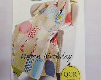 QCR Pattern- Urban Birthday Quilt Pattern