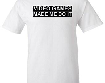 Video Games Made Me Do It Black Logo T Shirt Funny Gamer Gun Control 2nd Amendment Rights Anti Donald Trump Political USA AR-15 Pistol