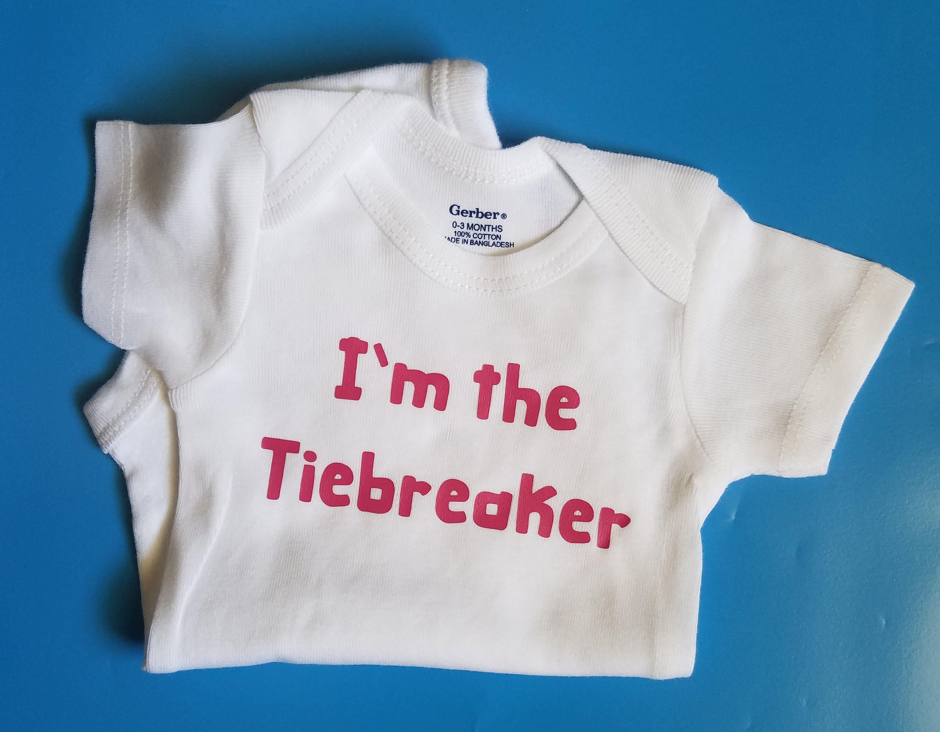 I m The Tiebreaker Pregnancy Announcement Baby