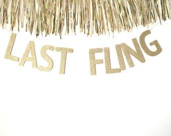 Last Fling Banner - CUSTOM Banner -  Last Fling Before the Ring - Bachelorette Banner - Bachelorette Party Banner - Bridal Shower -