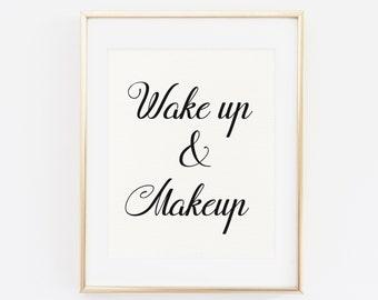 Wake up and Makeup, Bathroom Print, Printable Makeup Print Wake Up And Makeup Quote Print Bathroom Decor Fashion Print, Makeup Printable Art