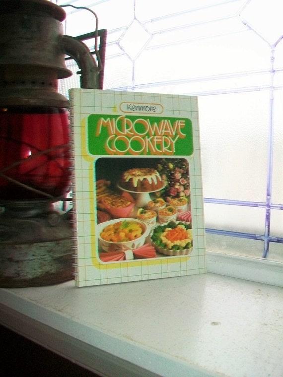 Vintage Cookbook Kenmore Microwave Cookery 1985