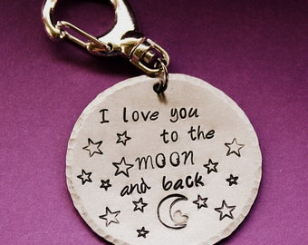 I Love You To The Moon and Back Key Chain - Hand Stamped Key Ring