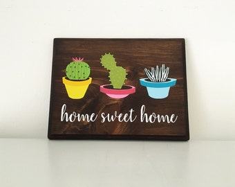 Home Sweet Home wood sign | Succulents | Southwestern Decor | Succulent Signs | Cacti | Cactus Sign