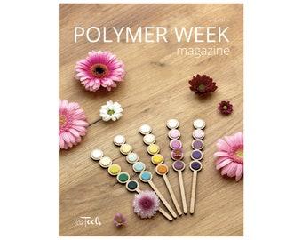 Polymer Week Magazine - Spring 2018 - pdf version
