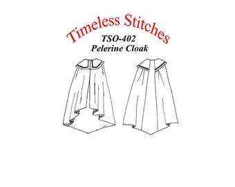 Pelerine Cloak/19th Century Cloak Cape Pattern/ Timeless Stitches Sewing Pattern TSO- 402 Pelereine Cloak