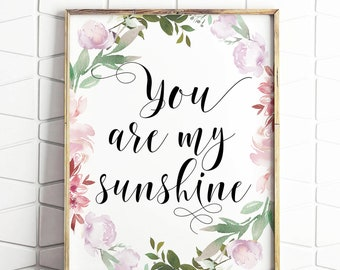 You Are My Sunshine Digital Print Instant Art INSTANT DOWNLOAD Printable Wall Decor