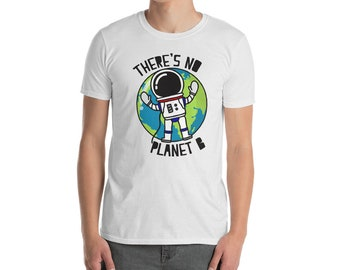 Earth Day Theres No Planet B Astronaut Boy Girl Tee