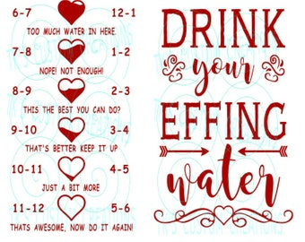 Drink Your Effing Water Hearts
