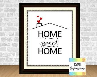 Home Sweet Home Printable Quote Wall Art, Typography Poster, Printable Wall Decor, Family Art, Housewarming Gift, INSTANT DOWNLOAD