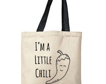 I'm A Little Chili Bag, Natural Tote, Funny Tote Bag, Chili Bag, Canvas Tote Bag