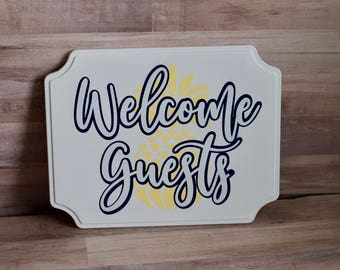 Welcome Guests Metal Sign